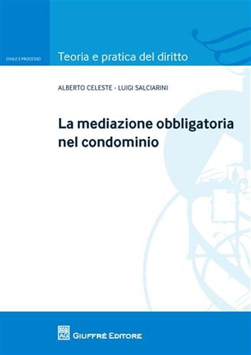 La mediazione obbligatoria ...