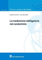 La mediazione obbligatoria nel condominio