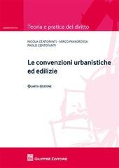 Le convenzioni urbanistiche ed edilizie