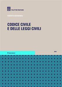 Libro Codice civile e delle leggi civili Roberto Giovagnoli