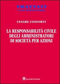 La responsabilità civile degli amministratori di società per azioni