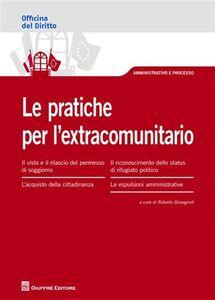 Libro Le pratiche per l'extracomunitario