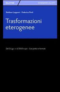 Libro Trasformazioni eterogenee Stefano Lapponi , Federica Perli
