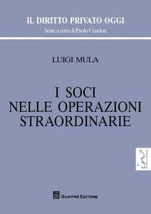 Libro I soci nelle operazioni straordinarie Luigi Mula