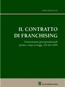 Voluntariadobaleares2014.es Il contratto di franchising. Orientamenti giurisprudenziali prima e dopo la legge 129 del 2004 Image