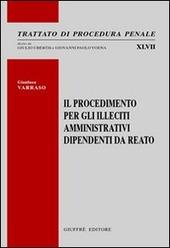 Il procedimento per gli illeciti amministrativi dipendenti da reato