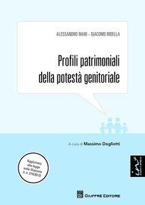 Libro Profili patrimoniali della potestà genitoriale Alessandro Mari , Giacomo Ridella