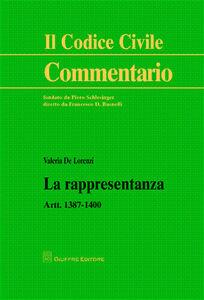 Libro La rappresentanza. Artt. 1387-1400 Valeria De Lorenzi