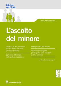 Libro L' ascolto del minore M. Cristina Campagnoli
