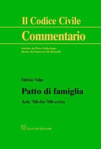 Libro Patto di famiglia. Artt. 768 bis-768 octies Fabrizio Volpe