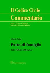 Patto di famiglia. Artt. 768 bis-768 octies