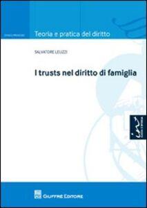 Libro I trusts nel diritto di famiglia Salvo Leuzzi