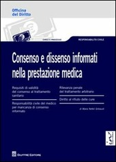 Consenso e dissenso informati nella prestazione medica