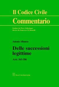 Libro Delle successioni legittime. Artt. 565-586 Antonio Albanese