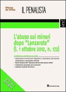 Foto Cover di L' abuso sui minori dopo «Lanzarote» (l. 1 ottobre 2012, n. 172), Libro di Carmine Russo, edito da Giuffrè