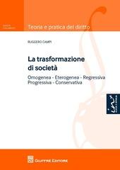 La trasformazione di società. Omogenea, eterogenea, regressiva, progressiva, conservativa
