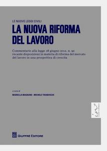 Libro La nuova riforma del lavoro