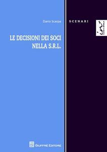 Le decisioni dei soci nella s.r.l.
