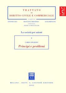 Foto Cover di Le società per azioni. Vol. 1: Principi e problemi., Libro di Carlo Angelici, edito da Giuffrè