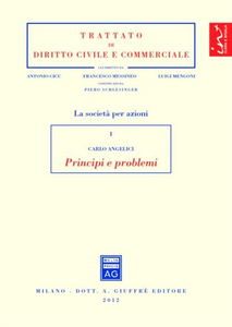 Libro Le società per azioni. Vol. 1: Principi e problemi. Carlo Angelici