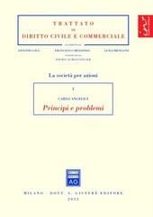 Le società per azioni. Vol. 1: Principi e problemi.