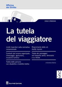 Libro La tutela del viaggiatore Giuliana Gianna