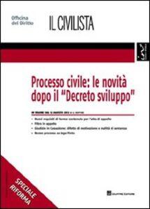 Foto Cover di Processo civile. Le novità dopo il «Decreto sviluppo», Libro di Giuseppe Buffone, edito da Giuffrè