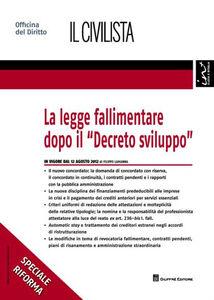 Libro La legge fallimentare dopo il «Decreto sviluppo» Filippo Lamanna