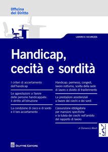 Foto Cover di Handicap, cecità e sordità, Libro di Domenico Mesiti, edito da Giuffrè