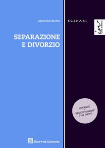Libro Separazione e divorzio Maurizio Bruno