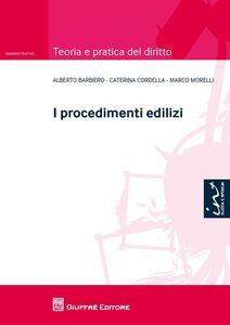 Foto Cover di I procedimenti edilizi, Libro di AA.VV edito da Giuffrè