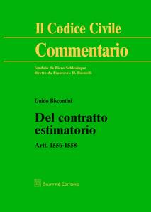 Libro Del contratto estimatorio. Artt. 1556-1558 Guido Biscontini