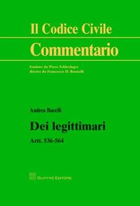 Foto Cover di Dei legittimari. Artt. 536-564, Libro di Andrea Bucelli, edito da Giuffrè