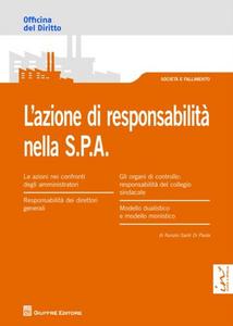 Libro L' azione di responsabilità nella S.P.A. Nunzio Santi Di Paola