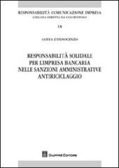 Responsabilità solidale per l'impresa bancaria nelle sanzioni amministrative antiriciclaggio
