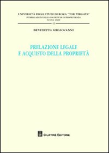 Libro Prelazione legale e acquisto della proprietà Benedetta Sirgiovanni