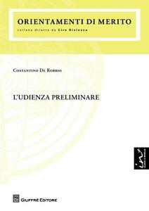 Libro L' udienza preliminare Costantino De Robbio