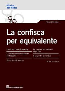 Libro La confisca per equivalente G. Luca Soana