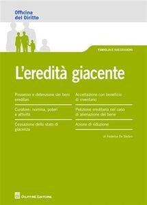 Foto Cover di L' eredità giacente, Libro di Federica De Stefani, edito da Giuffrè