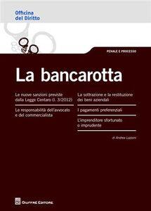 Libro La bancarotta Andrea Lazzoni