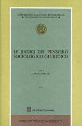 Le radici del pensiero sociologico-giuridico