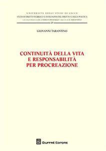 Foto Cover di Continuità della vita e responsabilità, Libro di Giovanni Tarantino, edito da Giuffrè