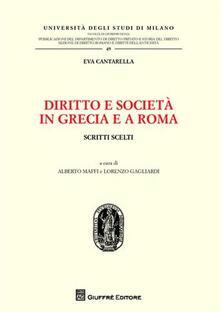 Listadelpopolo.it Diritto e società in Grecia e a Roma. Scritti scelti Image
