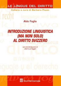 Libro Introduzione linguistica (ma non solo) al diritto svizzero Barbara Pozzo