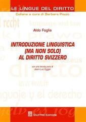 Introduzione linguistica (ma non solo) al diritto svizzero