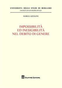 Impossibilita' ed inesigibilita' nel debito di genere