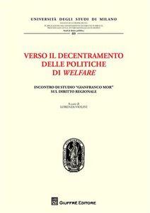 Foto Cover di Verso il decentramento delle politiche di welfare, Libro di  edito da Giuffrè