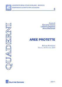 Libro Aree protette. Atti del Convegno (Grado, 16 ottobre 2010)