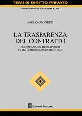 La trasparenza del contratto. Per un'analisi dei rapporti di intermediazione creditizia