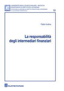 La responsabilita' degli intermediari finanziari
